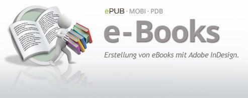 E-Book Schulung – ePubs und animierte Publikationen erstellen