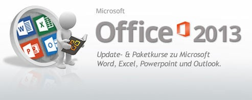 Microsoft Office 13  - Schulungen  & Updatekurse