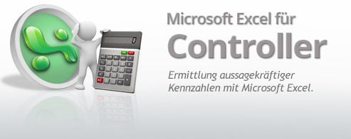 Microsoft Excel  – CONTROLLING Praxis-Seminar